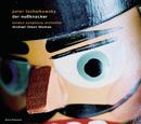 Tschaikowsky: Der Nussknacker op. 71 (Auszüge)/Michael Tilson Thomas