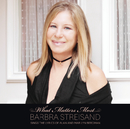 What Matters Most Barbra Streisand Sings The Lyrics Of Alan & Marilyn Bergman/Barbra Streisand