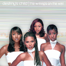 The Writing's On The Wall/Destiny's Child