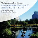 Mozart: Piano Concertos Nos. 21 & 23 and Rondos, K. 382 & K. 386/Murray Perahia
