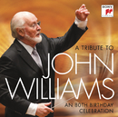 A Tribute to John Williams - An 80th Birthday Celebration/John Williams