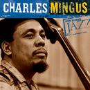 Ken Burns Jazz-Charles Mingus/Charles Mingus