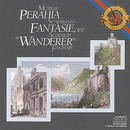 "Schubert: Fantasie in C Major, D. 760 ""Wanderer"" & Schumann: Fantasie in C Major, Op. 17/Murray Perahia"