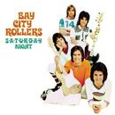 S-A-T-U-R-D-A-Y Night/Bay City Rollers