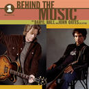 VH1 Music First: Behind The Music - The Daryl Hall & John Oates Collection/Daryl Hall & John Oates