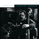 Sony Jazz Portrait/Charles Mingus