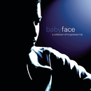 A Collection Of His Greatest Hits/Babyface