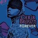 Forever/Chris Brown