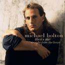 That's Me/Michael Bolton