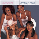 Say My Name/Destiny's Child