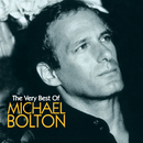 Michael Bolton The Very Best/Michael Bolton