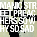 So Why So Sad/Manic Street Preachers