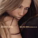 Hold You Down/Jennifer Lopez
