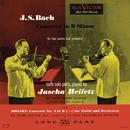 Bach: Concerto for 2 Violins in D Minor - Mozart: Violin Concerto No. 4 in D Major/Jascha Heifetz