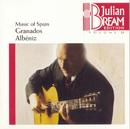 Volume 25 - Music of Spain-Granados, Albéniz/Julian Bream
