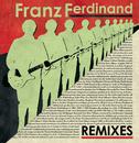 Remixes/Franz Ferdinand