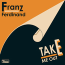 Take Me Out/Franz Ferdinand