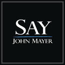 Say/John Mayer