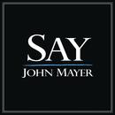 Say/John Mayer