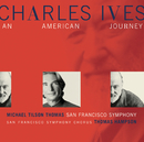 Charles Ives:  An American Journey/Michael Tilson Thomas