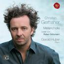 Schumann: Lieder - Melancholie/Christian Gerhaher