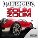 Zoum Zoum feat.Djuna Family/Maître Gims