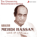 Khalish - Live in USA, Vol. 2/Mehdi Hassan