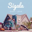 Easy Love (Original Mix)/Sigala