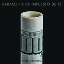 Desde Adentro - Impuesto de Fe (En Vivo)/Babasónicos
