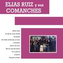 Elías Ruíz y Sus Comanches/Elías Ruíz y Sus Comanches