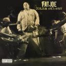 Jealous One's Envy/Fat Joe