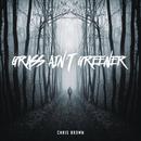 Grass Ain't Greener/Chris Brown