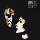 More Songs About Love & Hate (Expanded Edition)/The Godfathers