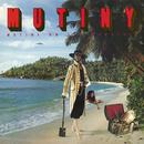 Mutiny on the Mamaship (Expanded Version)/Mutiny
