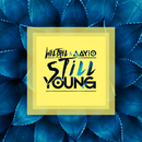 Still Young/Wiltril & Aayio