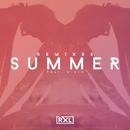 Ruxell: Summer (Remixes) feat.Disto/Ruxell