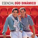 Esencial Duo Dinamico/Duo Dinamico