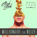 Millionaire feat.Nelly/Digital Farm Animals