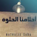 Sweet Dreams/Nathalie Saba
