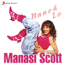 Naach Le/Manasi Scott