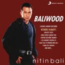 Baliwood/Nitin Bali