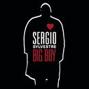 Big Boy/Sergio Sylvestre