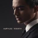 Rebirth/Aliff Aziz