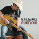 Without a Fight feat.Demi Lovato/Brad Paisley