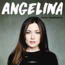 Angelina/Dabu Fantastic
