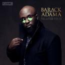 Pas là pour rigoler/Barack Adama