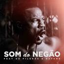 Som do Negão feat.Pilukas,Dayane/C4 Pedro