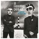 La Salvación de Solo y Juan/Los Fabulosos Cadillacs