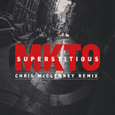 Superstitious (Chris McClenney Remix)/MKTO