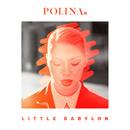 Little Babylon/Polina